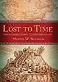 Lost to Time, Martin W. Sandler, 1402729588