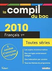 La compil du bac Français 1re toutes séries