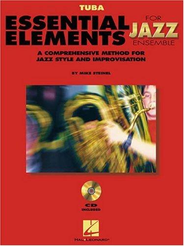 Essential Elements For Jazz Tuba Bk/2CD (Instrumental Jazz)
