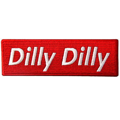 Dilly Dilly Patch Morale Funny Beer Embroidered Applique Iron On Sew On Emblem, White & Red