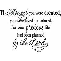 Wall Decal The moment you were created you were loved and adored for your pre...