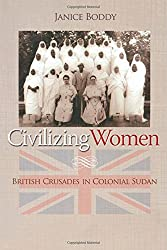 Civilizing Women: British Crusades in Colonial Sudan