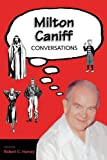 Milton Caniff: Conversations (Conversations with Comic Artists Series)