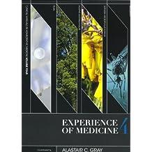Experience of Medicine, 4