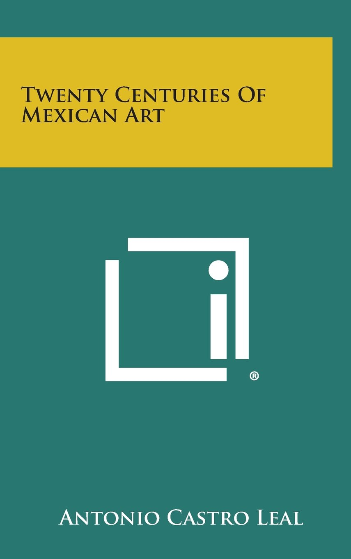 Download Twenty Centuries of Mexican Art pdf