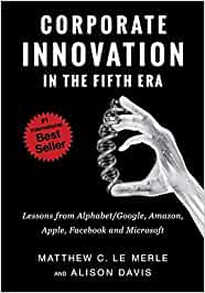 Corporate Innovation in the Fifth Era: Lessons from ...
