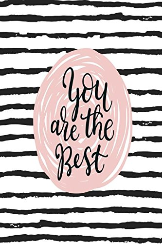 You Are The Best: Diary Quotes Sayings Portable PDF