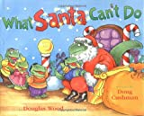What Santa Can't Do, Douglas Wood, 0689861710