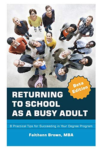 Pdf Test Preparation Returning to School as a Busy Adult: 8 Practical Tips for Succeeding in Your Degree Program