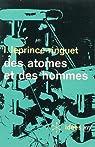 Des atomes et des hommes par Leprince-Ringuet