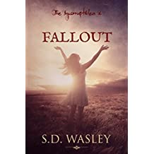 Fallout (The Incorruptibles Book 2)