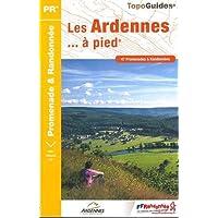 Les Ardennes... à pied : 47 promenades & randonnées