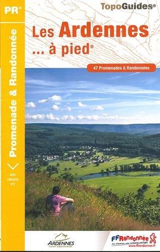 Les Ardennes... à pied : 47 promenades & randonnées (Anglais) Broché – 29 juin 2017 FFRP 2751409520 Karten / Stadtpläne France