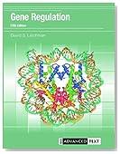 Gene Regulation (Advanced Texts)