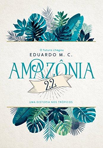 Amazônia 22 (Portuguese Edition)