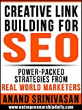 CREATIVE LINK BUILDING FOR SEO: Power-Packed Strategies From...