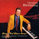 Boogie That Blues Away By Christian Bleiming (1998-08-31)