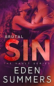 Brutal Sin (The Vault Book 3) by [Summers, Eden]