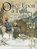 Once Upon a Time.: A Treasury of Classic Fairy Tale Illustrations (Dover Fine Art, History of Art)