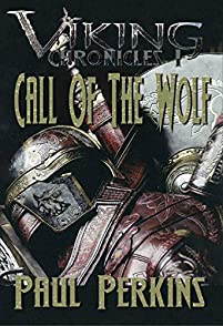 Call Of The Wolf: Viking Chronicles 1 by Paul Perkins ebook deal