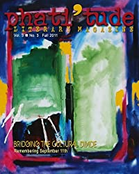 phati'tude Literary Magazine: Bridging the Cultural Divide: Remembering September 11th