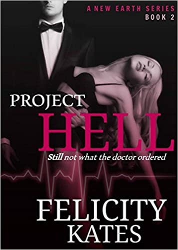 Download online Project Hell--Part Two: A Serial Sci-fi Romance (The New Earth Series Book 2) PDF, azw (Kindle), ePub, doc, mobi