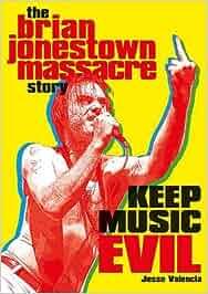 Keep Music Evil: The Brian Jonestown Massacre Story: Amazon ...