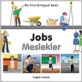My First Bilingual Book–Jobs (English–Turkish)
