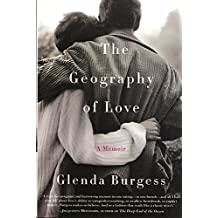 The Geography of Love (A Memoir)