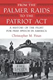 From the Palmer Raids to the Patriot Act, Christopher Finan, 0807044296