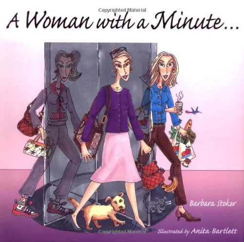 A Woman with a Minute . . .