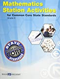 CCSS Station Act Middle School Series, Revised Edition (Ccss Station Activities for Middle School Series, Revised Ed)