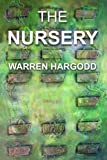 The Nursery, Warren Hargodd, 1847997090