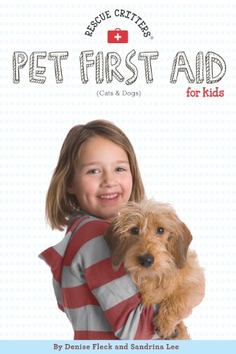 Pet First Aid for Kids! (Pet First Aid Book)