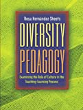 Diversity Pedagogy: Examining The Role Of Culture In The Teaching-Learning Process
