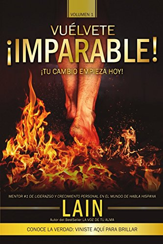 Â¡Vuelvete Imparable! Volumen I (Volume 1) (Spanish Edition) [Lain Garcia Calvo] (Tapa Blanda)