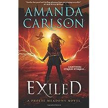 Exiled: Phoebe Meadows Book Three (Volume 3)