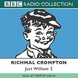 Just William: Volume 2: No.2 (BBC Radio Collection)