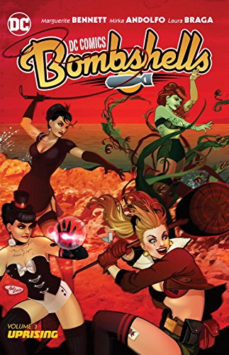 DC Comics: Bombshells Vol. 3: Uprising
