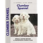 Clumber Spaniel (Comprehensive Owner's Guide) 3
