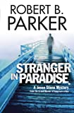 Front cover for the book Stranger in Paradise by Robert B. Parker
