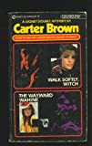Walk Softly Witch, Carter Brown, 0451094182
