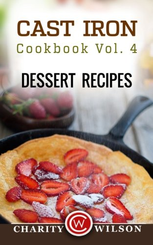 Cast Iron Cookbook Dessert Recipes