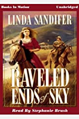 Raveled Ends Of The Sky by Linda Sandifer by Books In Motion.com