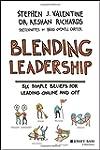 Blending Leadership: Six Simple Belie...