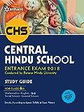 Study Guide Central Hindu School Entrance Exam 2018 for Class VI