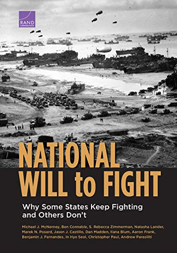 National Will to Fight: Why Some States Keep Fighting and Others Don't