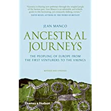 Ancestral Journeys: The Peopling of Europe from the First Venturers to the Vikings (Revised Edition)