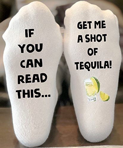 If You Can Read This Get Me a shot of Tequila Novelty Funky Crew Socks Men Women Christmas Gifts Slipper Socks by California Social Hour