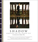 cover of Shadow: Searching for the Hidden Self (Archetypes of the Collective Unconscious, Vol. 1)